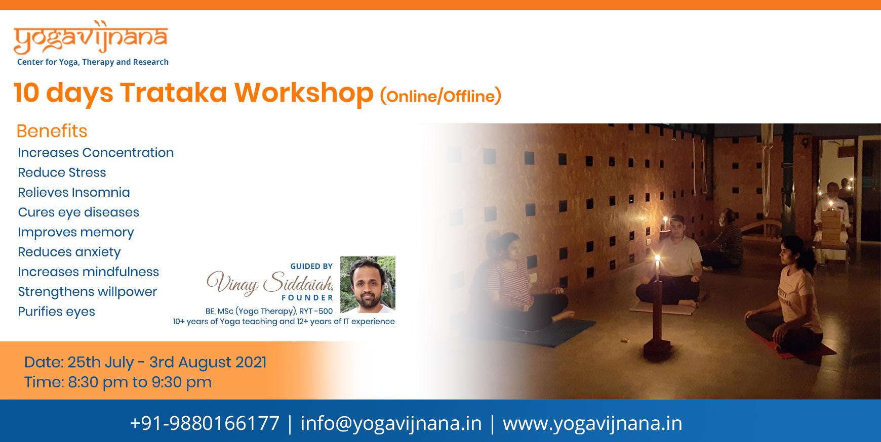 Trataka Workshop by Vinay Siddaiah